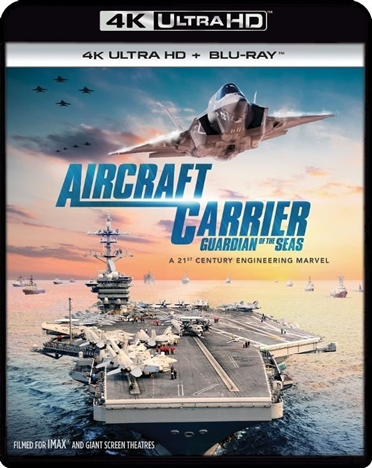 Aircraft Carrier: Guardian of the Seas (2016) 4K Ultra HD