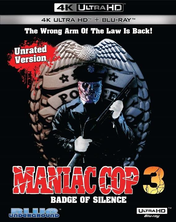Maniac Cop 3: Badge of Silence in 4K Ultra HD Blu-ray at HD MOVIE SOURCE